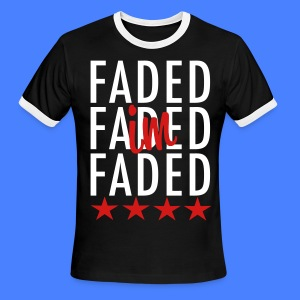 I'm Faded T-Shirts - stayflyclothing.com - Men's Ringer T-Shirt