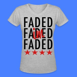 I'm Faded Women's T-Shirts - stayflyclothing.com - Women's V-Neck T-Shirt