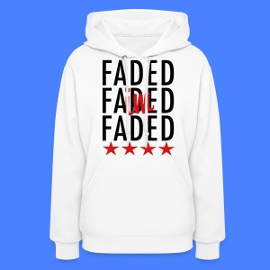 I'm Faded Hoodies - stayflyclothing.com - Women's Hoodie