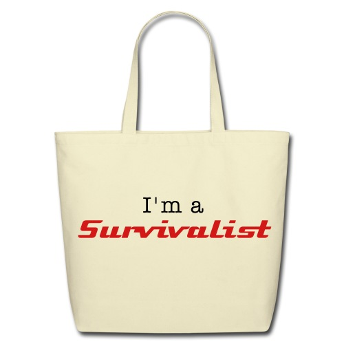 Eco-Friendly Cotton Tote - I'm a Survivalist