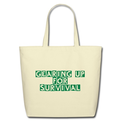 Eco-Friendly Cotton Tote - Gearing Up For Survival