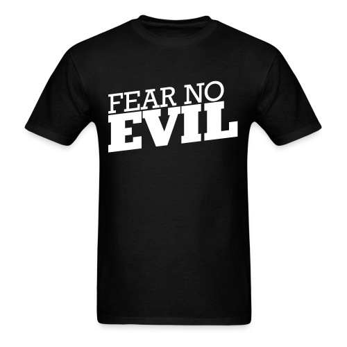 Mens Fear No Evil - Men's T-Shirt