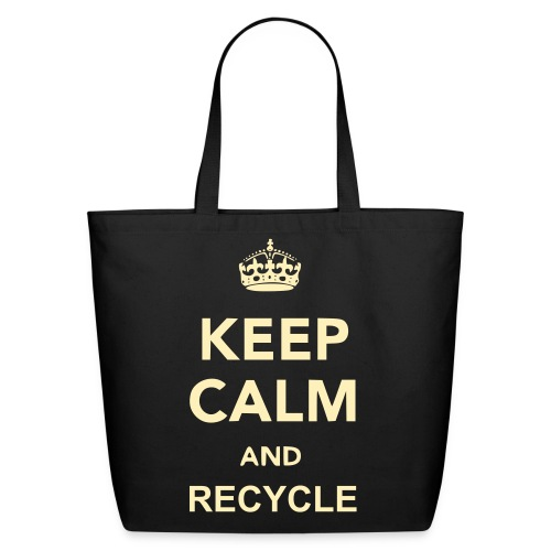 Keep calm and Recycle tote - Eco-Friendly Cotton Tote