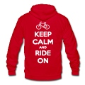 Keep Calm and Ride On Unisex Hoodie