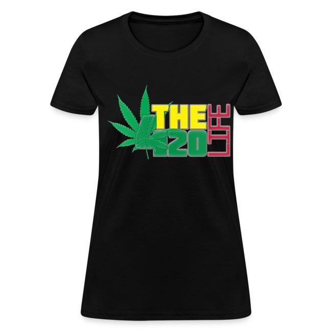 """The 420 Life"" T-Shirt Women"
