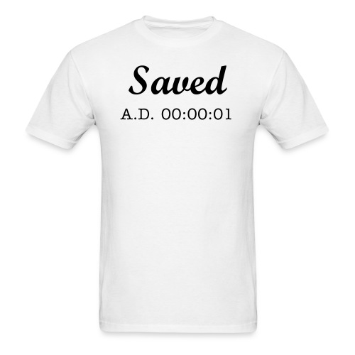 Saved Shirt - Men's T-Shirt