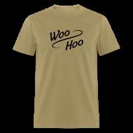 T-Shirts ~ Men's T-Shirt ~ Woo Hoo
