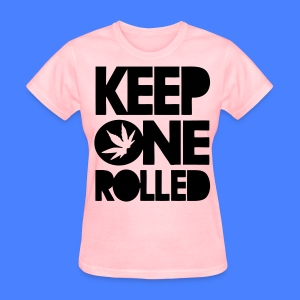 Keep One Rolled Women's T-Shirts - stayflyclothing.com - Women's T-Shirt