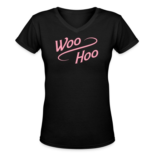 V-neck Woo Hoo - Women's V-Neck T-Shirt
