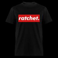 T-Shirts ~ Men's T-Shirt ~ Ratchet