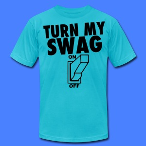 Turn My Swag On T-Shirts - stayflyclothing.com - Men's T-Shirt by American Apparel