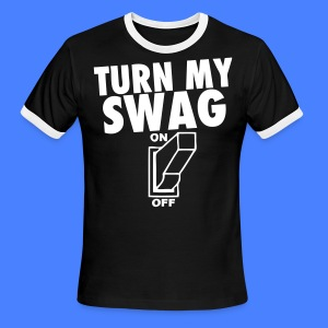 Turn My Swag On T-Shirts - stayflyclothing.com - Men's Ringer T-Shirt