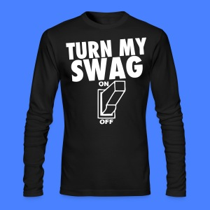 Turn My Swag On Long Sleeve Shirts - stayflyclothing.com - Men's Long Sleeve T-Shirt by Next Level