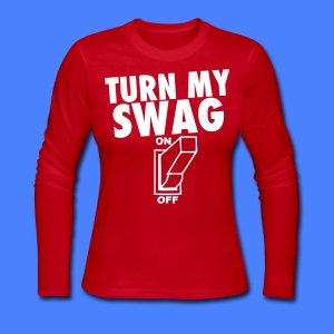 Turn My Swag On Long Sleeve Shirts - stayflyclothing.com - Women's Long Sleeve Jersey T-Shirt