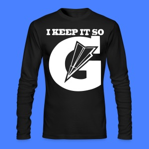 I Keep It So G Long Sleeve Shirts - stayflyclothing.com - Men's Long Sleeve T-Shirt by Next Level