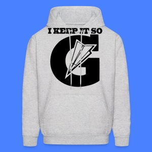 I Keep It So G Hoodies - stayflyclothing.com - Men's Hoodie