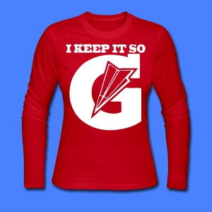 I Keep It So G Long Sleeve Shirts - stayflyclothing.com - Women's Long Sleeve Jersey T-Shirt