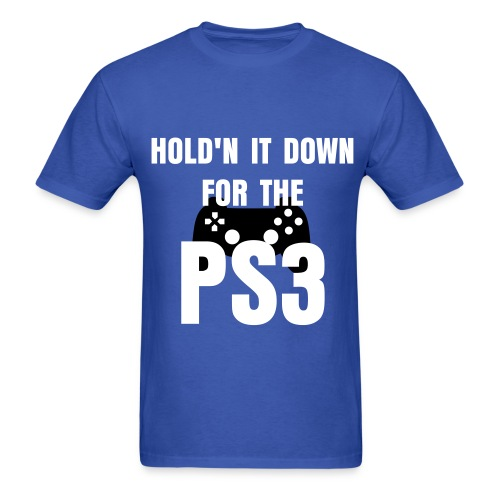 Hold'n it down for the ps3 - Men's T-Shirt