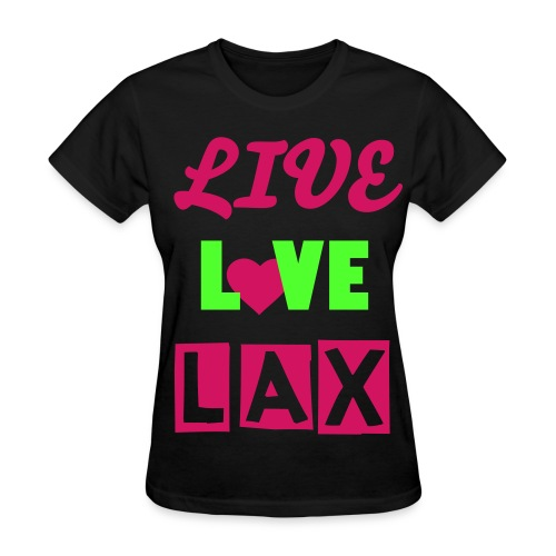 livelovelax tshirt - Women's T-Shirt
