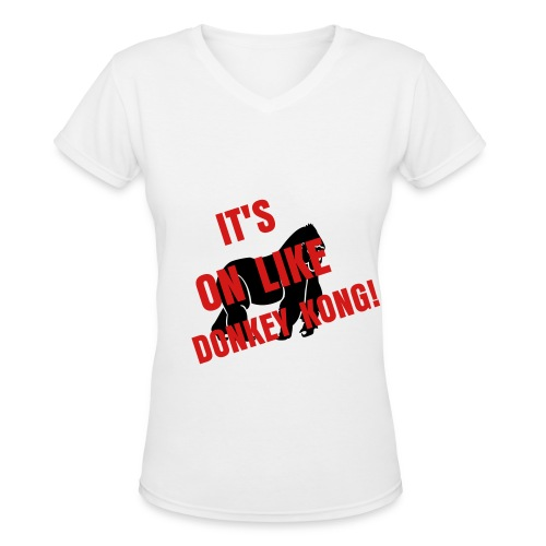 It's On Like Donkey Kong V-Neck - Women's V-Neck T-Shirt