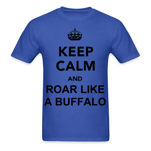 Men's T-Shirt - I noticed that a few exotics mistaken the english part in Two Moons, it's 'Roar like a buffalo' and not 'Roll like a buffalo'.