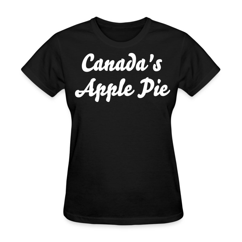 Women's Black T-Shirt  - Canada's Apple Pie - Women's T-Shirt