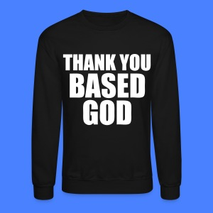 Thank You Based God Long Sleeve Shirts - stayflyclothing.com - Crewneck Sweatshirt