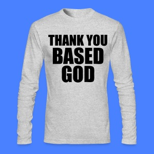 Thank You Based God Long Sleeve Shirts - stayflyclothing.com - Men's Long Sleeve T-Shirt by Next Level