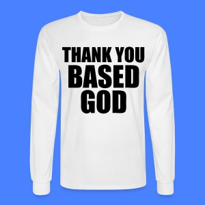 Thank You Based God Long Sleeve Shirts - stayflyclothing.com - Men's Long Sleeve T-Shirt