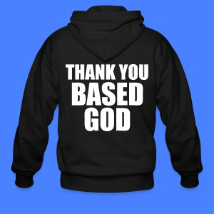 Thank You Based God Zip Hoodies/Jackets - stayflyclothing.com - Men's Zip Hoodie