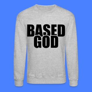 Based God Long Sleeve Shirts - stayflyclothing.com - Crewneck Sweatshirt