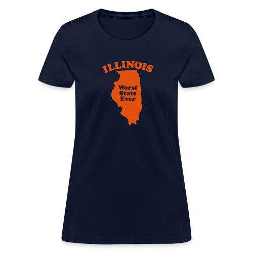 ILLINOIS WORST STATE EVER - Women's T-Shirt
