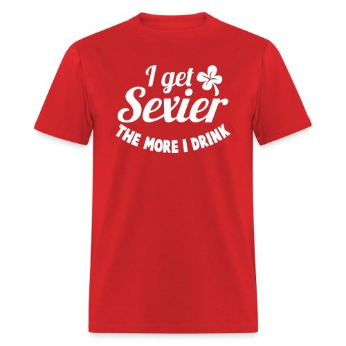 I get sexier - Men's T-Shirt