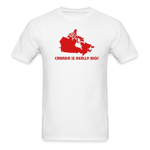 Canada is Really Big Value - Men's T-Shirt
