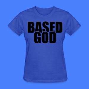 Based God Women's T-Shirts - stayflyclothing.com - Women's T-Shirt