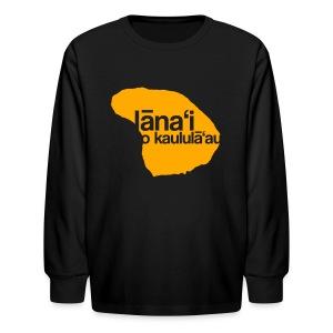 Lanai a Kaululaau - Kids' Long Sleeve T-Shirt