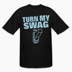 Turn My Swag On T-Shirts