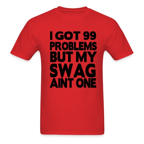 My swag aint one - Men's T-Shirt