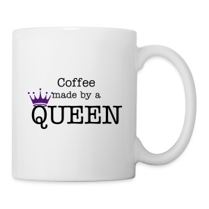 Coffee made by a Queen Mug - Coffee/Tea Mug