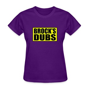 Brock's Dubs - Women's T-Shirt