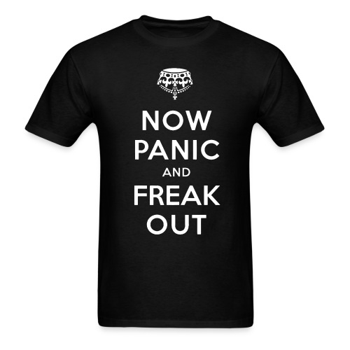 Panic & Freak Out - Men's T-Shirt