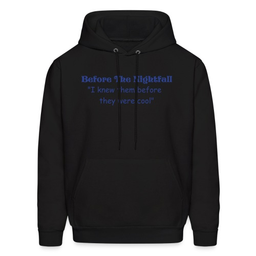 I knew Them Before They Were Cool - Men's Hoodie