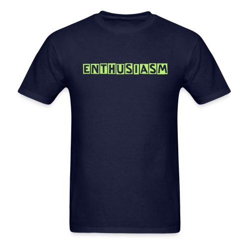 Enthusiasm - Men's T-Shirt