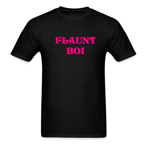 Flaunt Boi - Men's T-Shirt