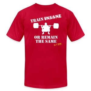 TRAIN INSANE - Men's T-Shirt by American Apparel