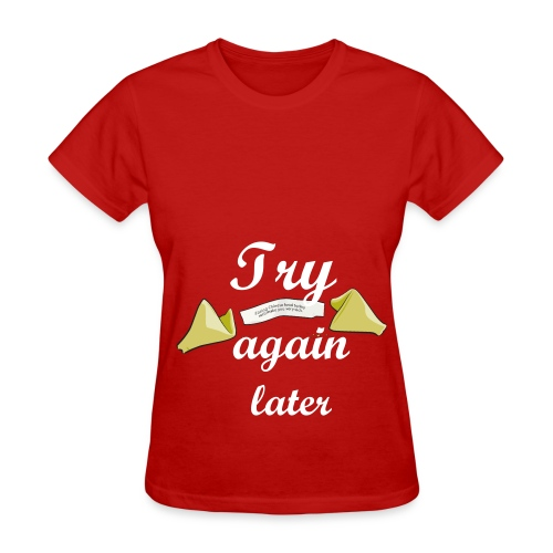 Fortune cookie say - Women's T-Shirt