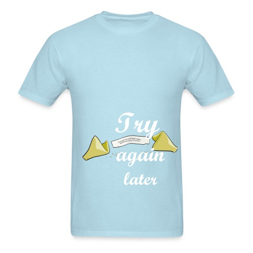 Fortune cookie say - Men's T-Shirt