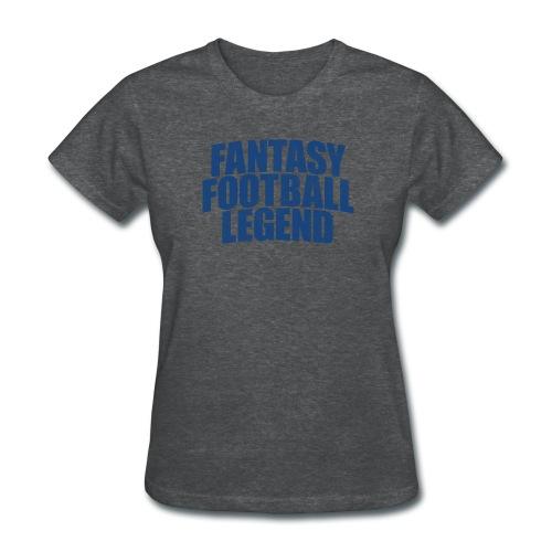 FANTASY FOOTBALL LEGEND - Women's T-Shirt