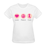 T-Shirts ~ Women's T-Shirt ~ Love Peace Cure