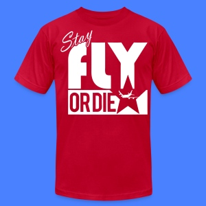 Stay Fly Or Die T-Shirts - stayflyclothing.com - Men's T-Shirt by American Apparel